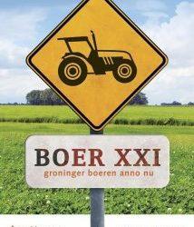 Expositie:Boer XXI Groninger boeren anno nu t/m 2 april